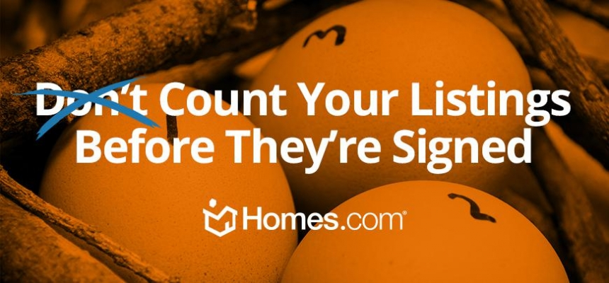 Count LIstings Before They're Signed Homes