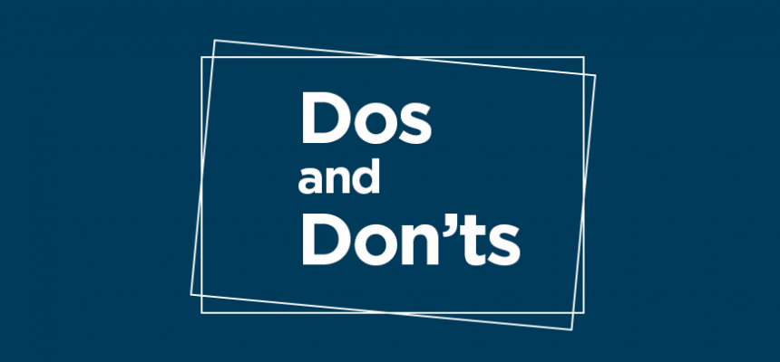 Dos and Dont's