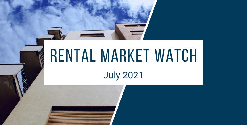 rental market watch july 2021