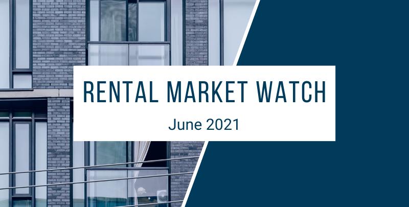 Rental Market Watch June 2021