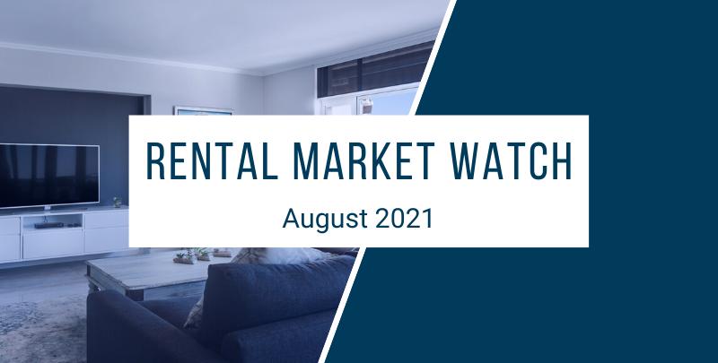 rental market watch august 2021